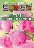Atlas Roślin Ogrodowych - Gawłowska Agnieszka