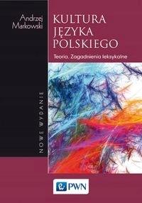 Kultura języka polskiego Teoria Markowski