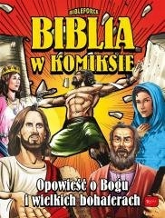 KOMIKS Biblia w komiksie. Opowieść o Bogu i wielki