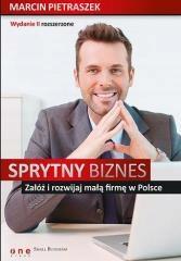 Sprytny biznes Załóż i rozwijaj małą firmę..