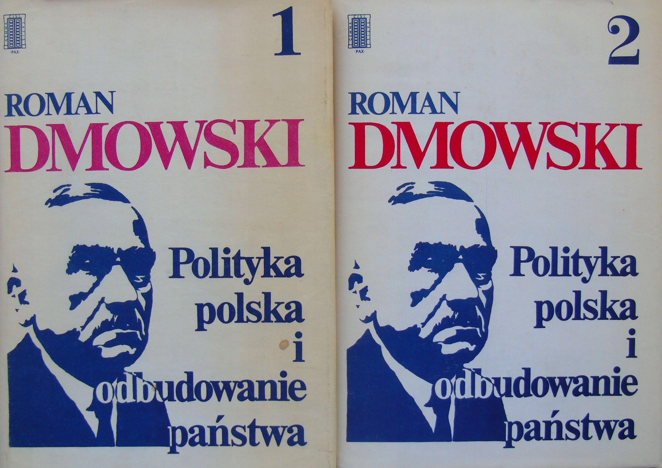 Dmowski Polityka polska i odbudowanie państwa 1+2