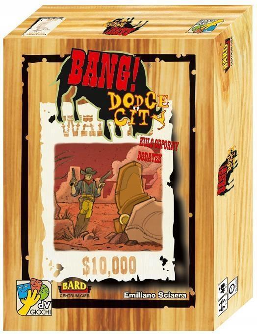 BANG! DODGE CITY PL BARD, BARD CENTRUM GIER