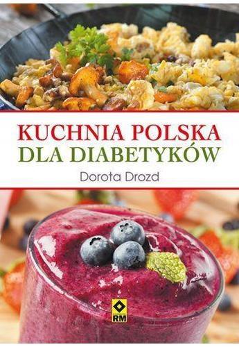 Drozd Kuchnia Polska Dla Diabetyków 7310385927 Oficjalne