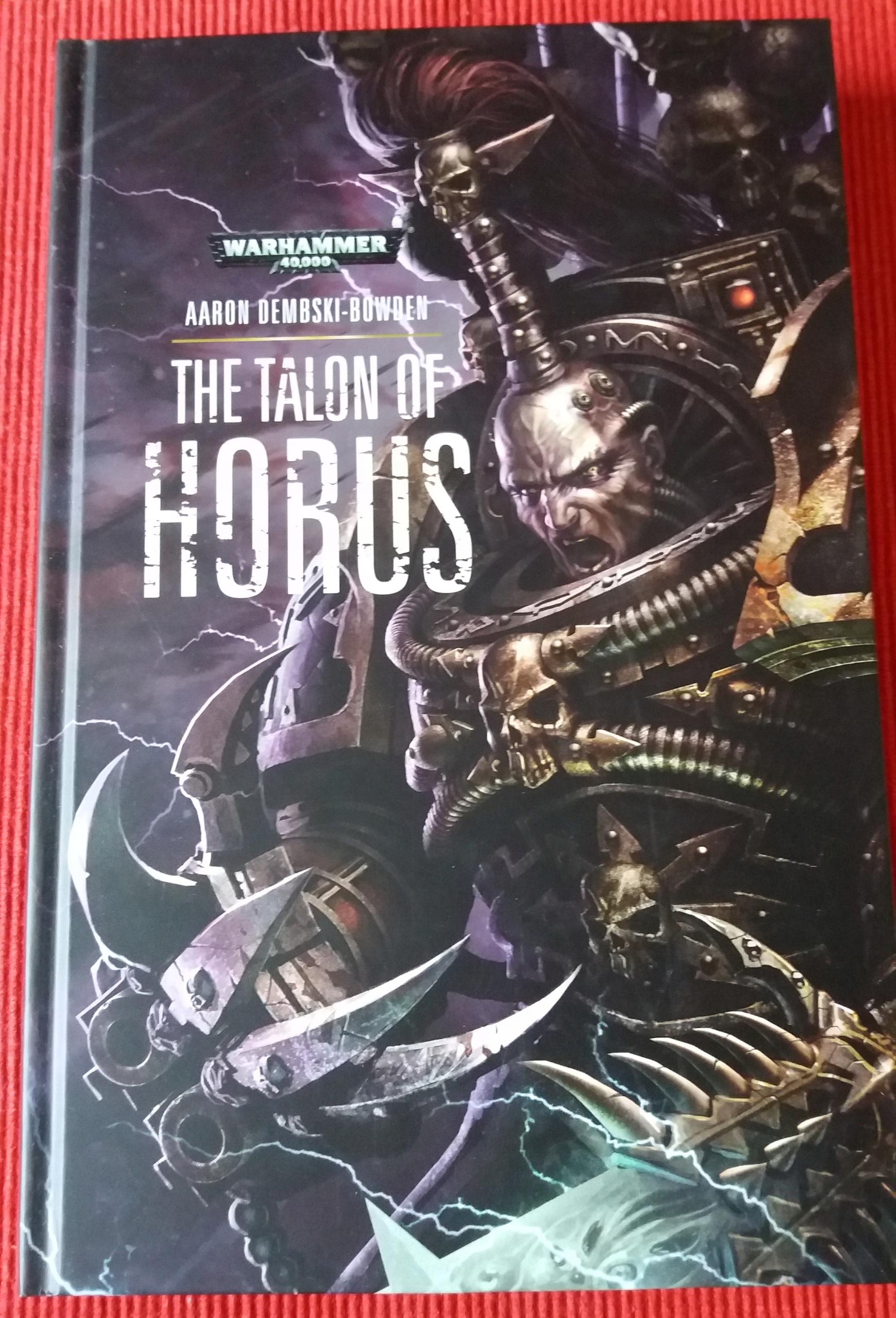 Aaron Dembski-Bowden - The Talon of Horus - W40k