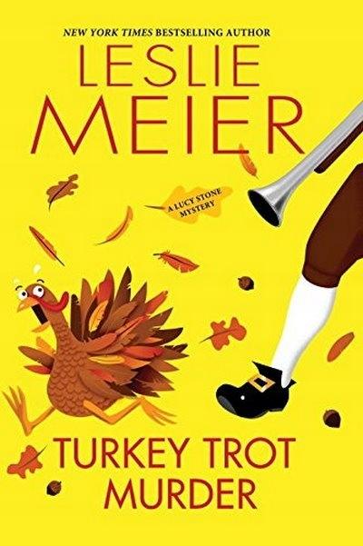 Turkey Trot Murder (Lucy Stone Mystery) MEIER
