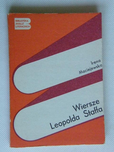 Wiersze Leopolda Staffa Irena Maciejewska 7504883657