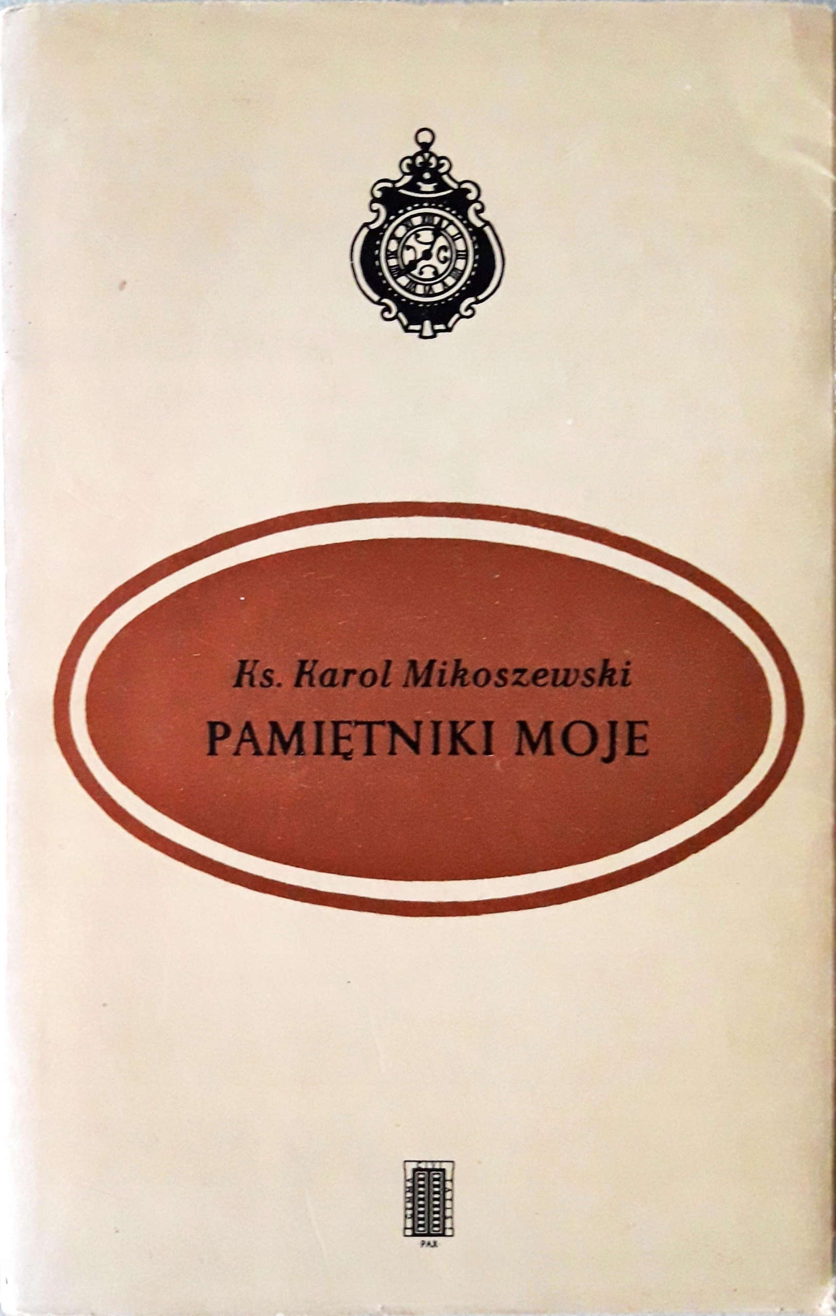 Pamiętniki moje Mikoszewski