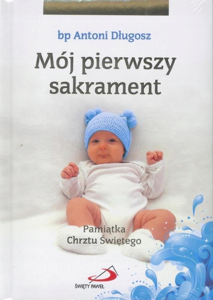 Mój I sakrament Chrztu Świętego - Chłopiec