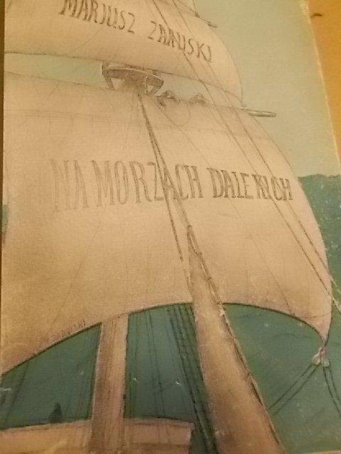 Mariusz Zaruski NA MORZACH DALEKICH 1929