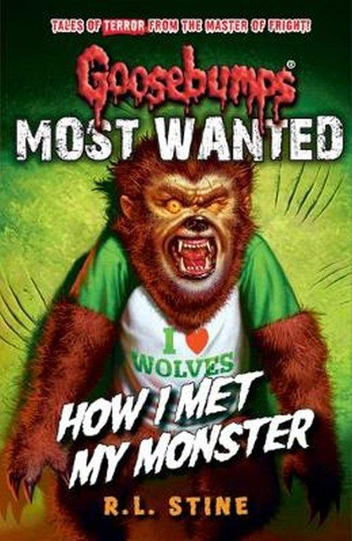 R. L. Stine Goosebumps: Most Wanted How I Met My M