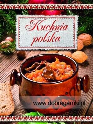 Kuchnia Polska Elzbieta Adamska 7204189772 Oficjalne Archiwum