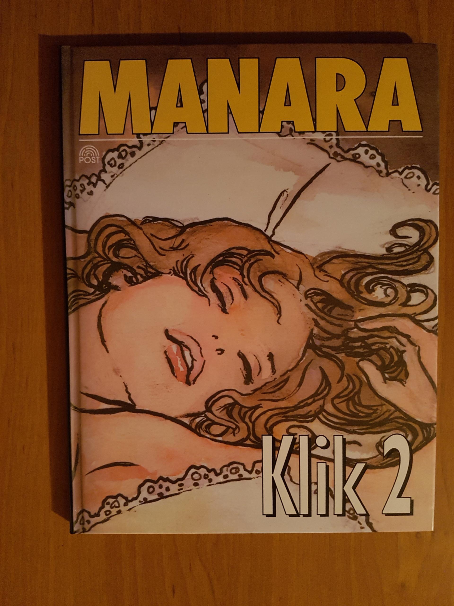 Komiks Milo Manara KLIK 2 Kobieta pod Presją 2005r