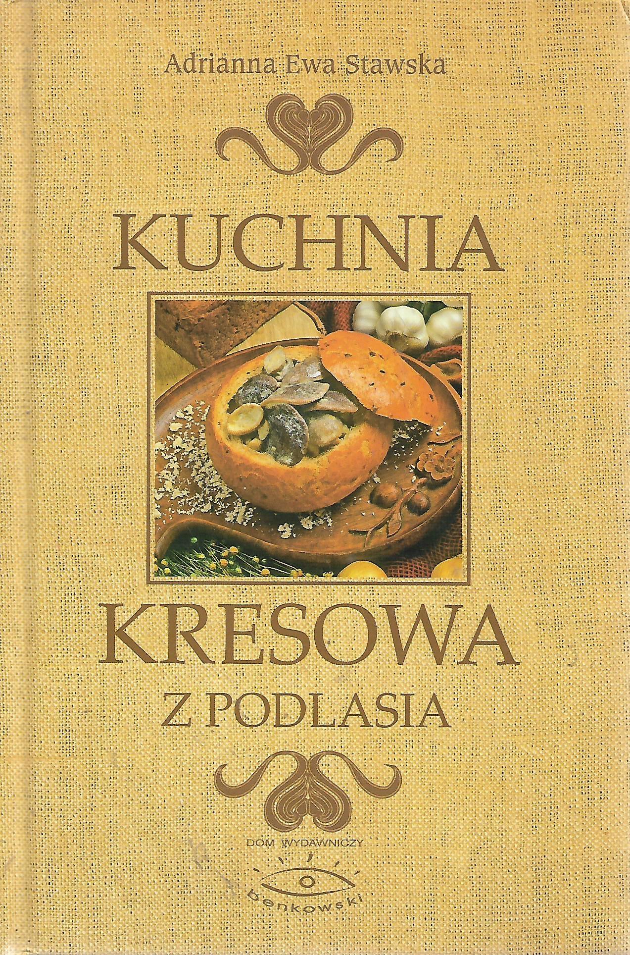 Kuchnia Kresowa Z Podlasia Stawska 7869018783 Oficjalne
