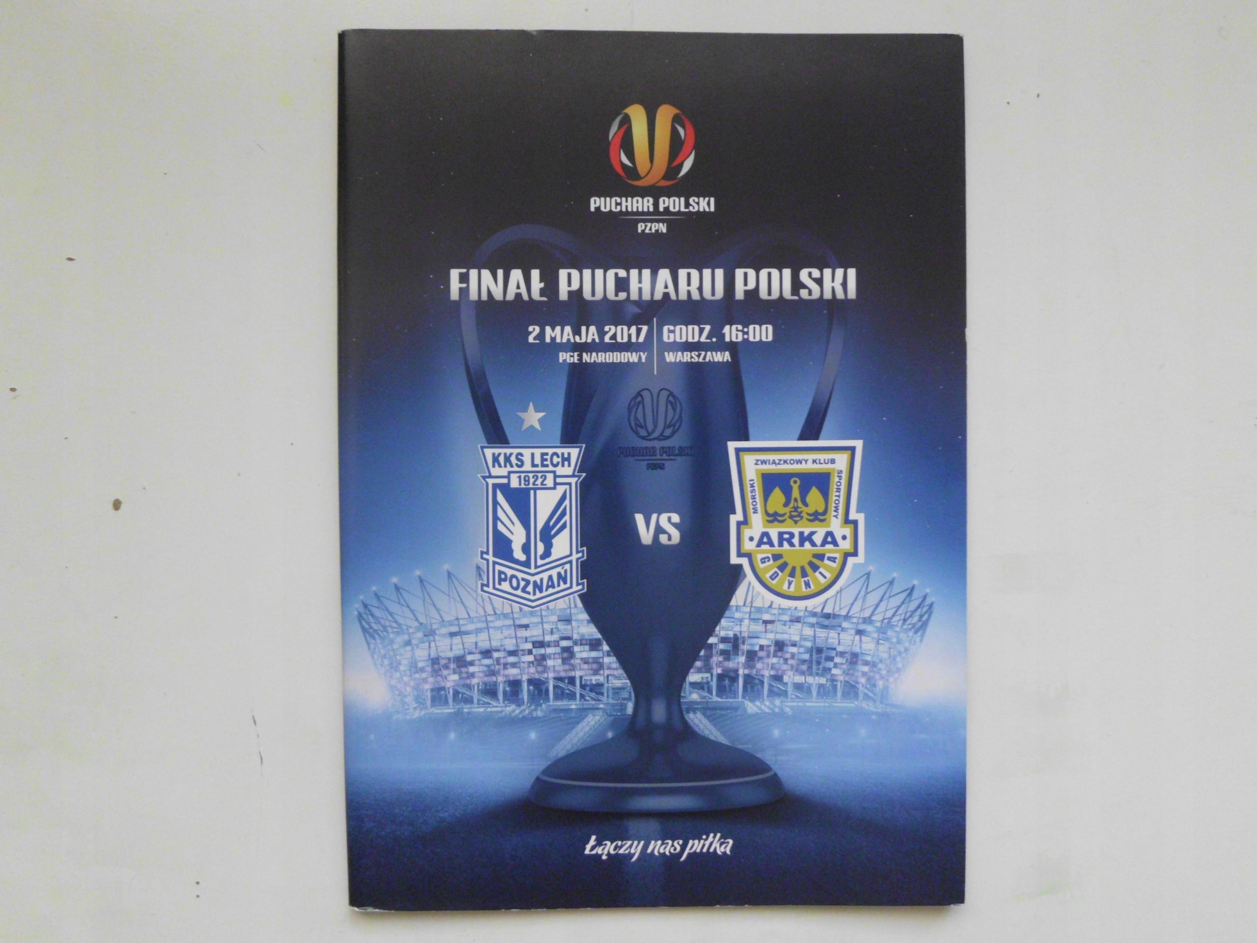 FINAŁ PUCHARU POLSKI LECH-ARKA 02.05.2017 WARSZAWA