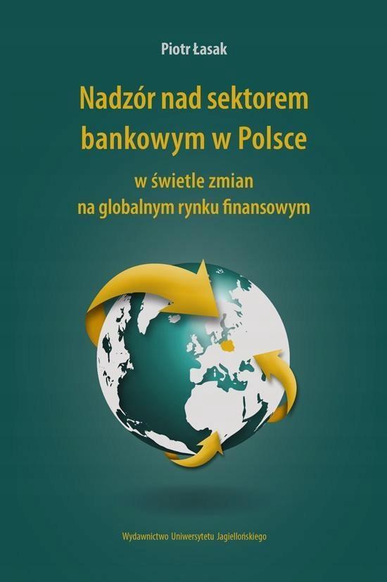 NADZÓR NAD SEKTOREM BANKOWYM W POLSCE...