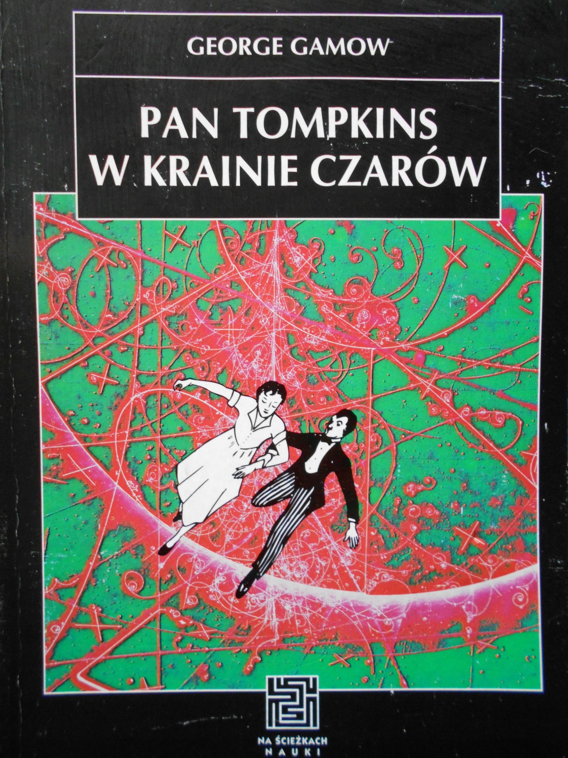 PAN TOMPKINS W KRAINIE CZARÓW - GAMOW 24H