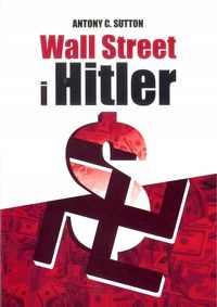 Wall Street i Hitler Antony C. Sutton