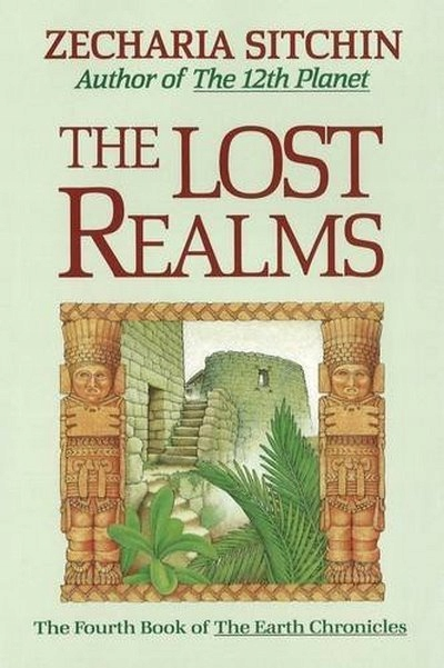 The Lost Realms (Book IV) ZECHARIA SITCHIN