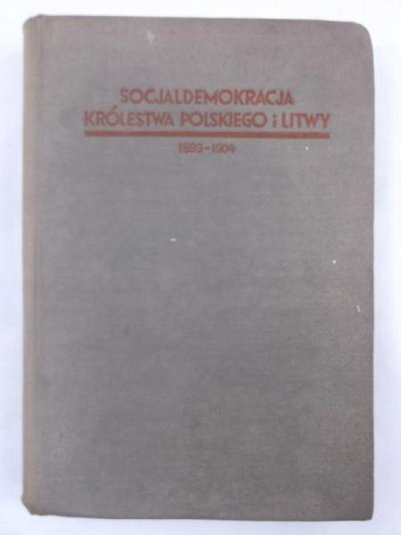 Socjaldemokracja Krolestwa Polskiego i Litwy