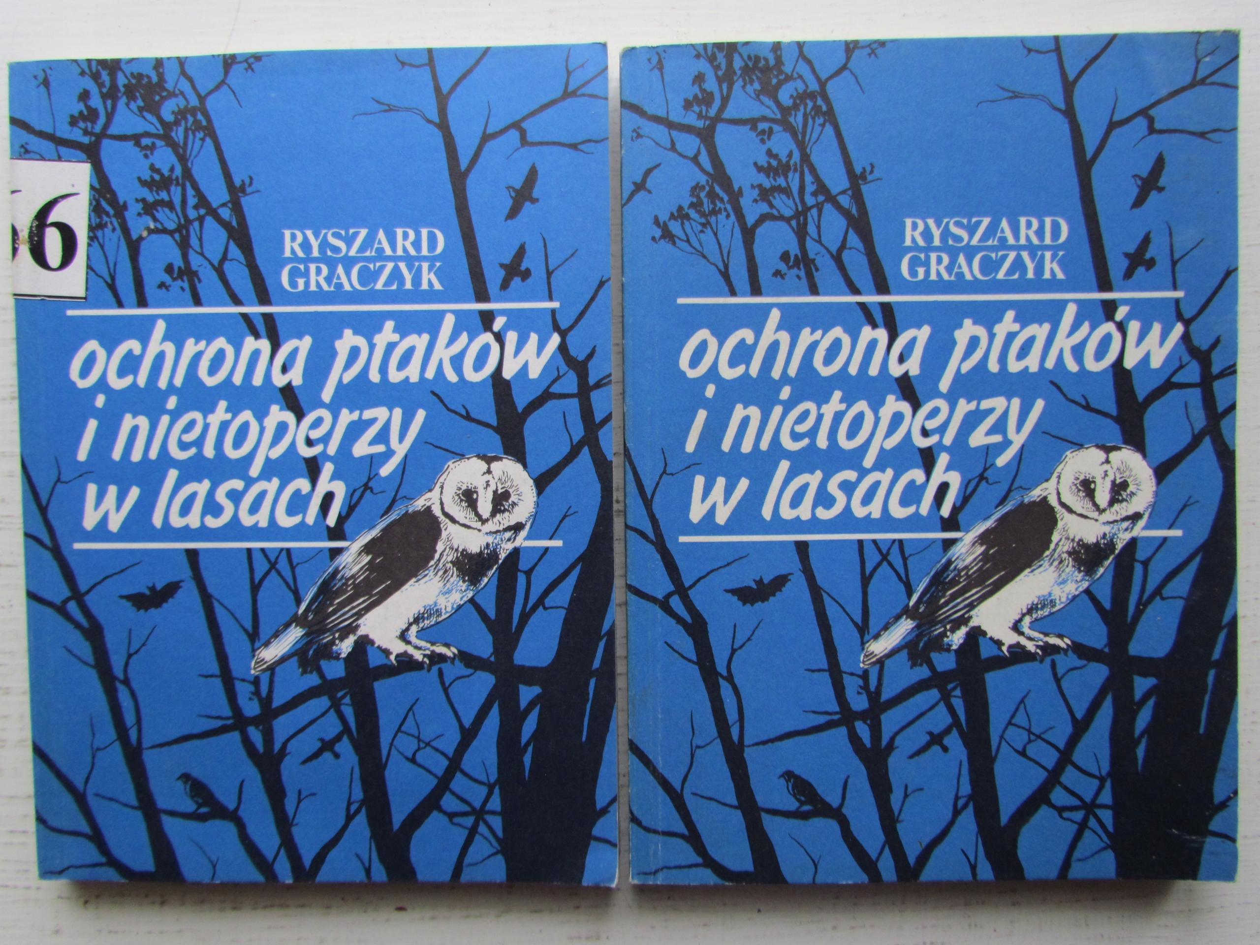 Ochrona ptaków i nietoperzy w lasach __ R. Graczyk