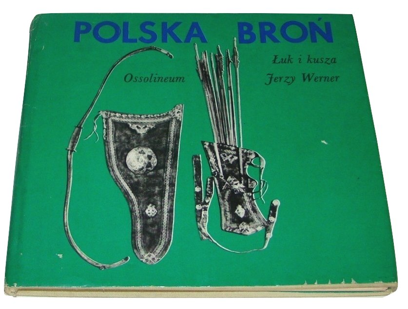 Polska broń Łuk i kusza Jerzy Werner /SRL