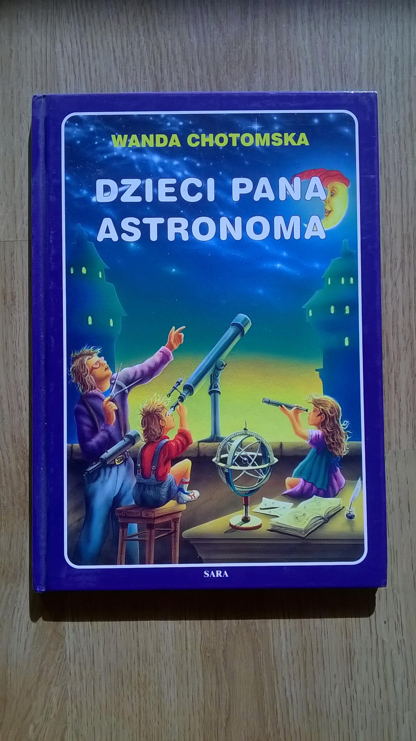 Dzieci Pana Astronoma Wanda Chotomska 7446312917