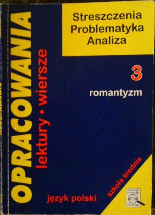 Opracowania Lektury Wiersze 3 Romantyzm
