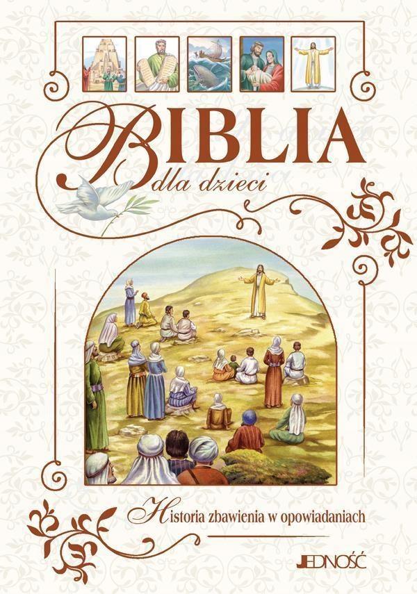 BIBLIA DLA DZIECI. HISTORIA ZBAWIENIA...