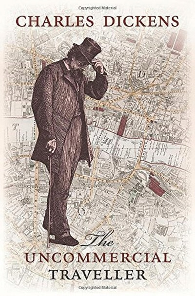 The Uncommercial Traveller DICKENS