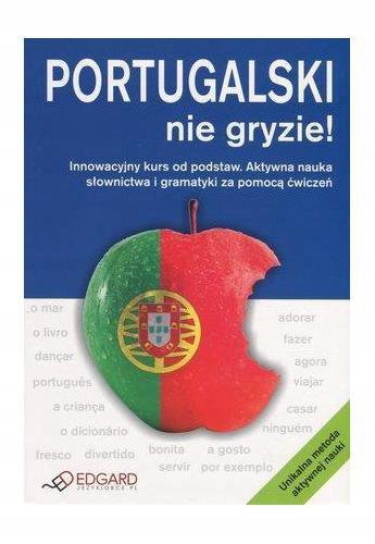 Portugalski nie gryzie Innowacyjny kurs od podstaw