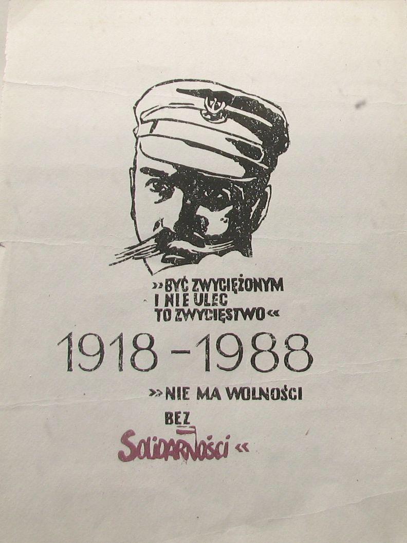 1918-1988.BYĆ ZWYCIĘŻONYM I NIE ULEC [SOLIDARNOŚĆ]