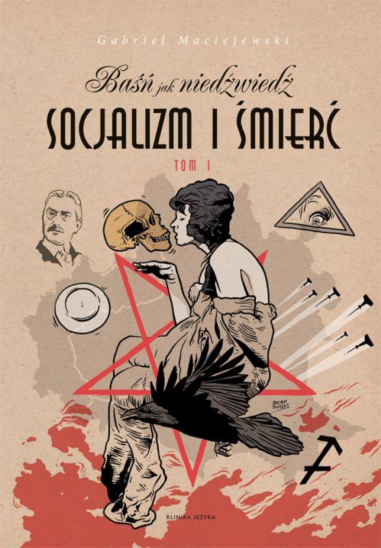 Socjalizm i śmierć - Gabriel Maciejewski, Coryllus