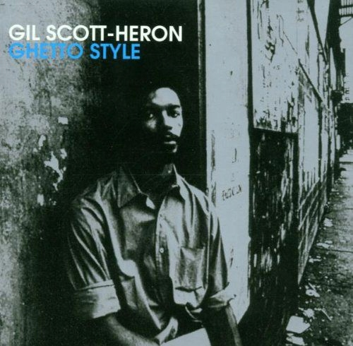 GIL SCOTT-HERON: GHETTO STYLE [CD]