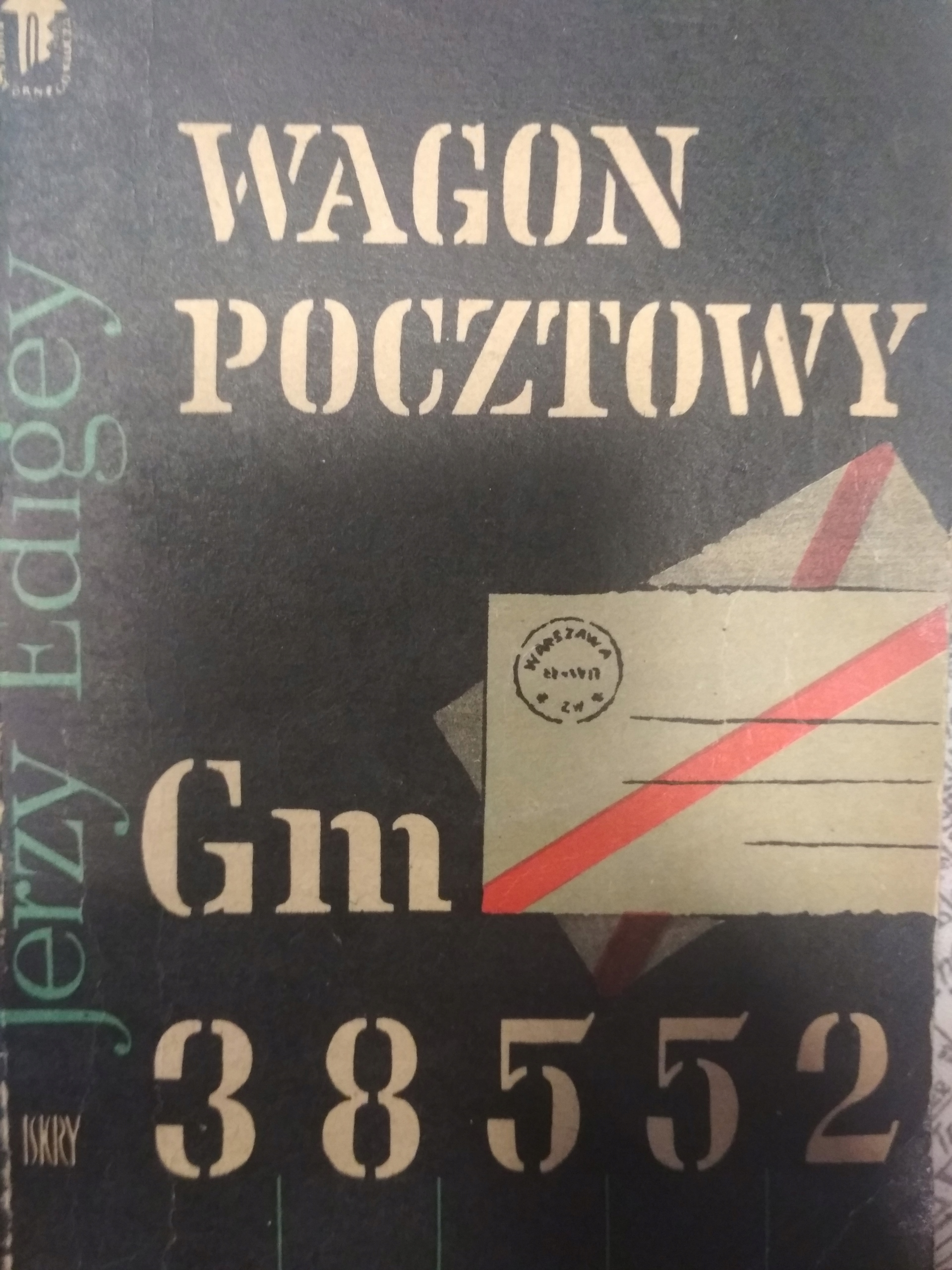 Znalezione obrazy dla zapytania: Jerzy Edigey Wagon pocztowy Gm 38552
