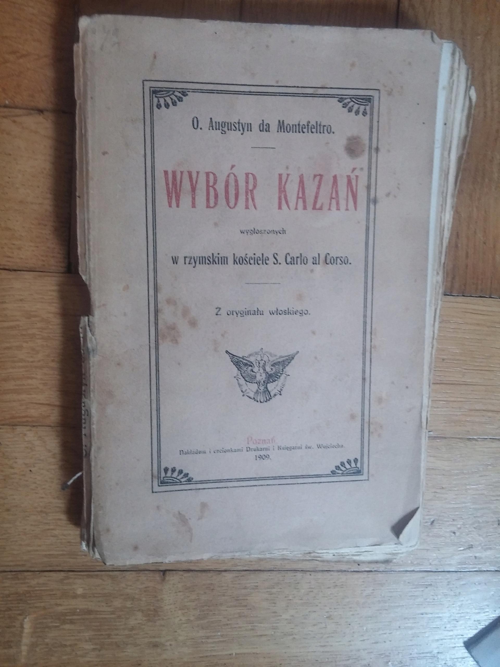 Wybór Kazań - Augustyn Montefeltro 1909