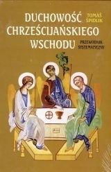 Duchowość chrześcijańskiego Wschodu