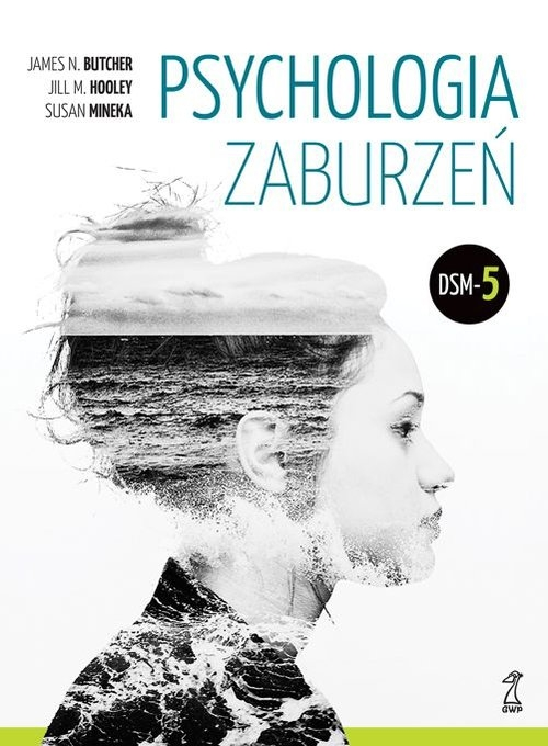 Psychologia zaburzeń. Butcher James N. [opis]