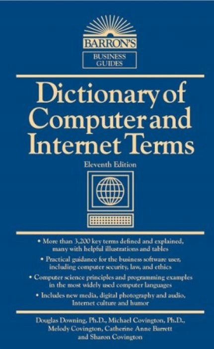 Douglas Downing Dictionary of Computer and Interne