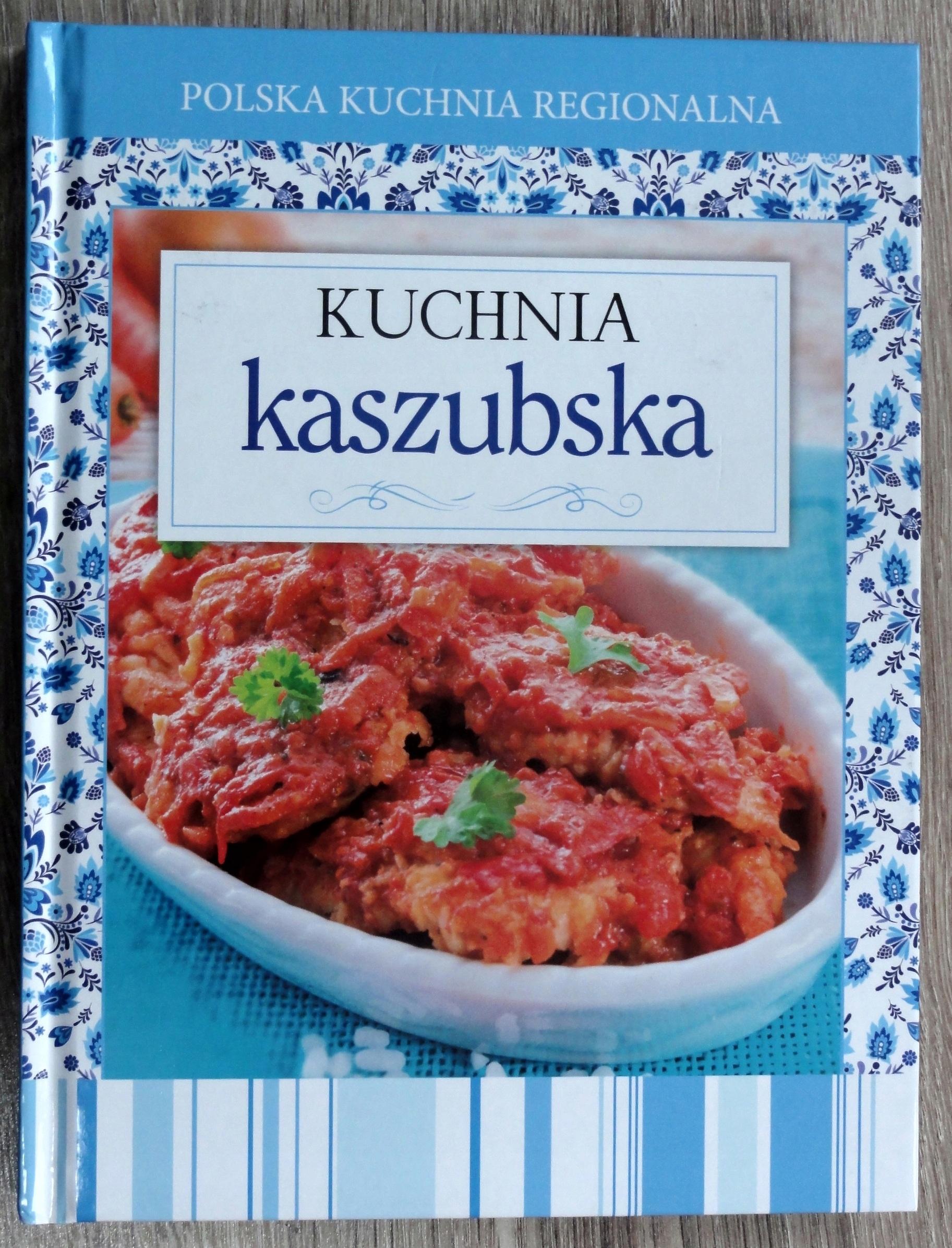 Polska Kuchnia Regionalna Kuchnia Kaszubska 7791735317