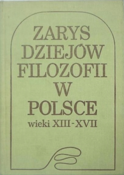 Zarys dziejów filozofii w Polsce wieki