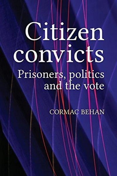 Citizen Convicts CORMAC BEHAN