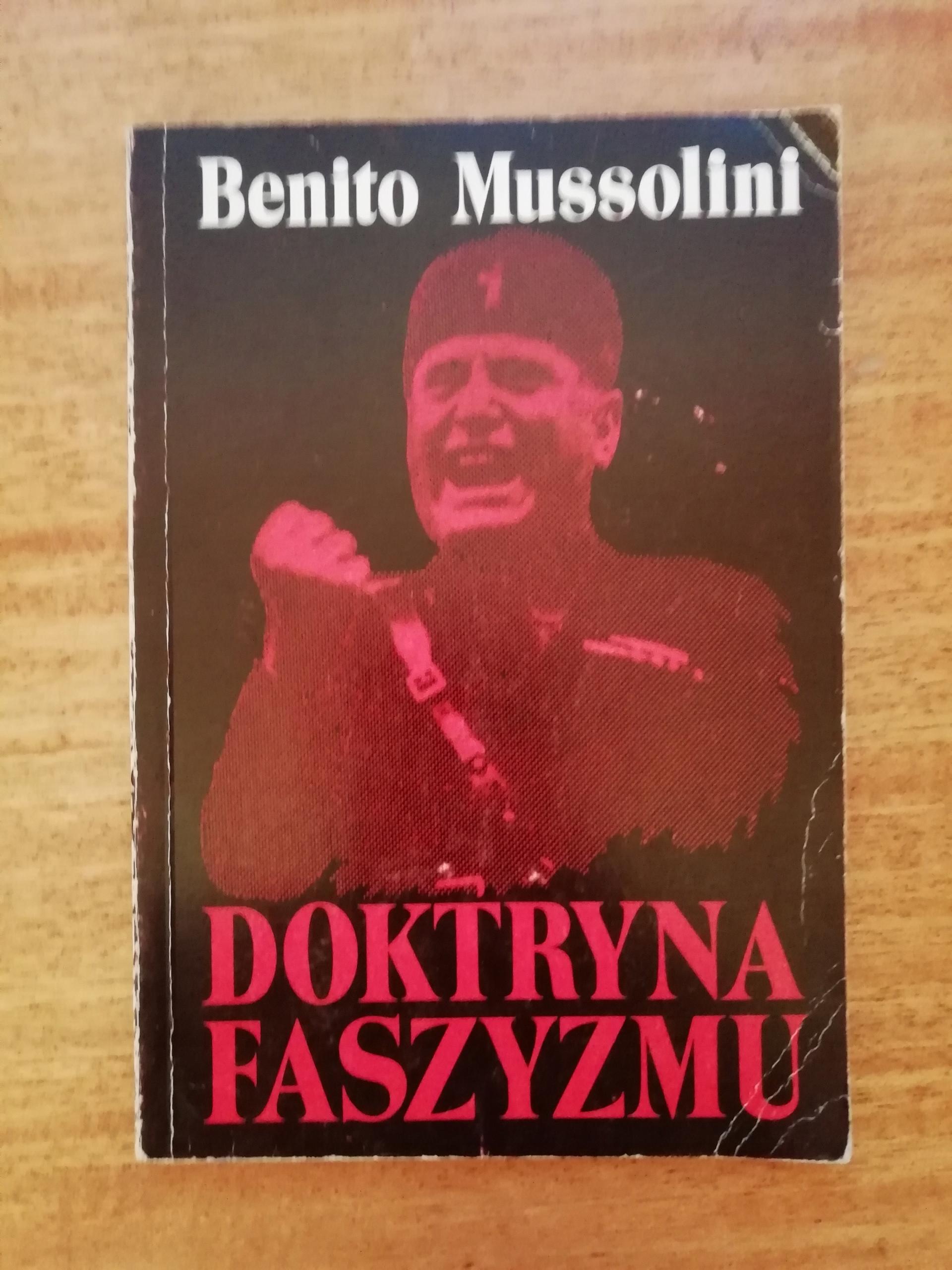 Doktryna faszyzmu, reprint z 1935 r. Mussolini