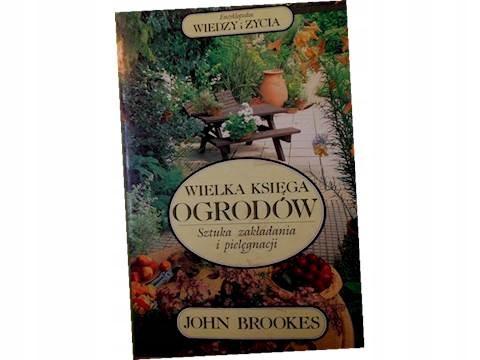 Wielka Księga Ogrodów Sztuka - Brookes1992 24h wys