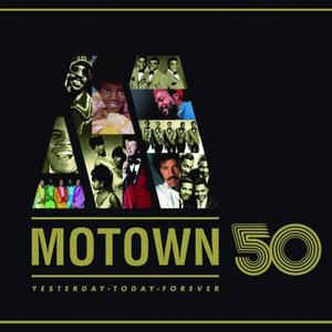 Motown 50 Yesterday - Today - Forever NOWA