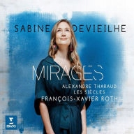 CD Devieilhe, Sabine - Mirages Works By Delibes/Be