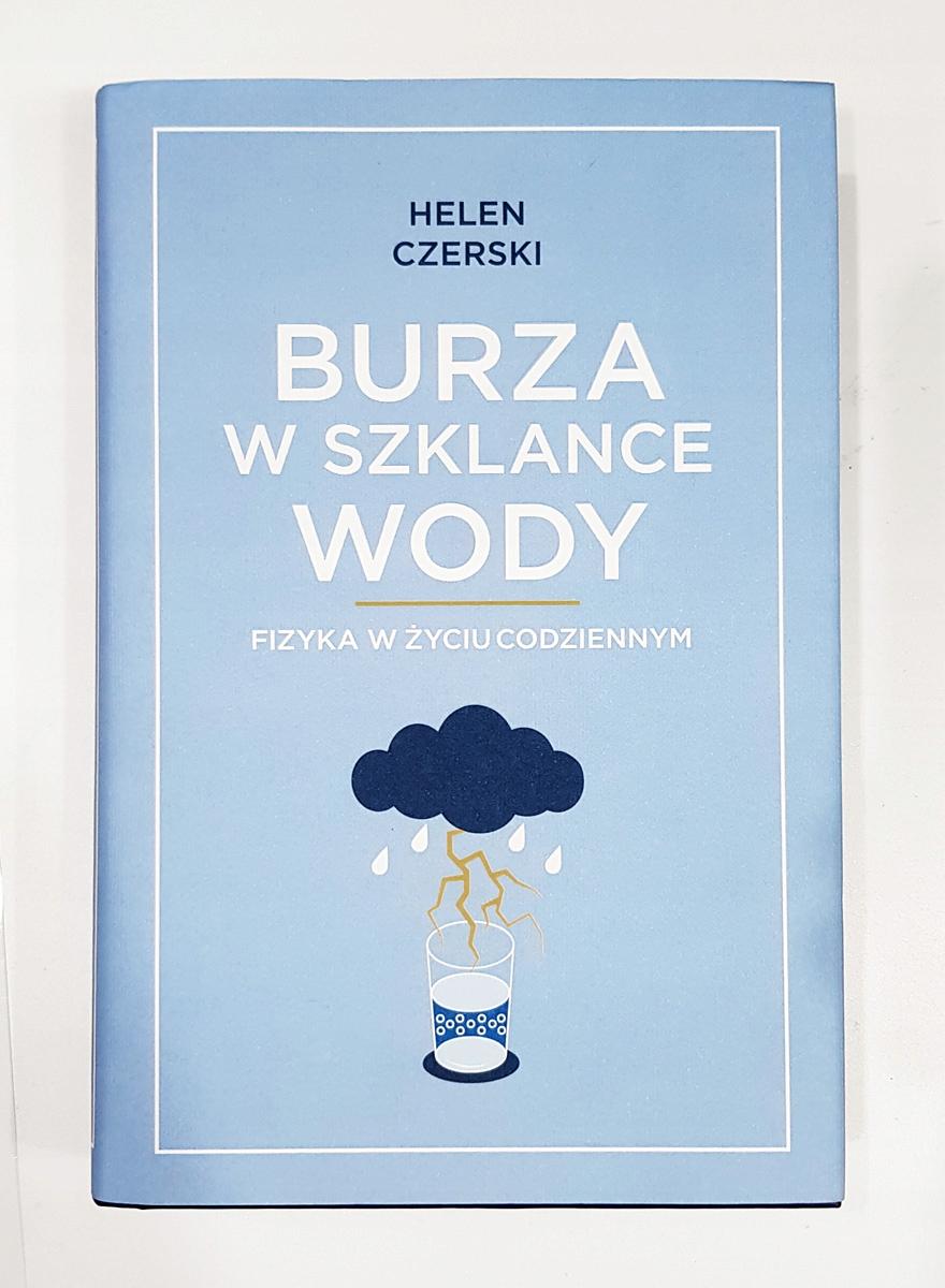 Burza w szklance wody - Helen Czerski