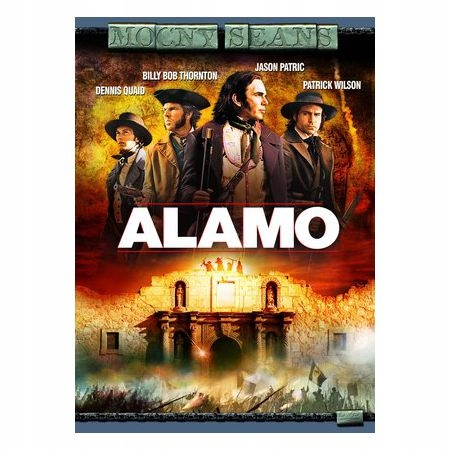 Alamo Billy Bob Thornton, Dennis Quaid