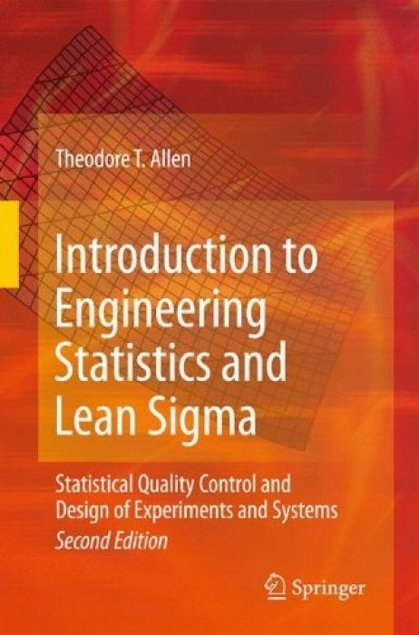 Theodore T. Allen Introduction to Engineering Stat