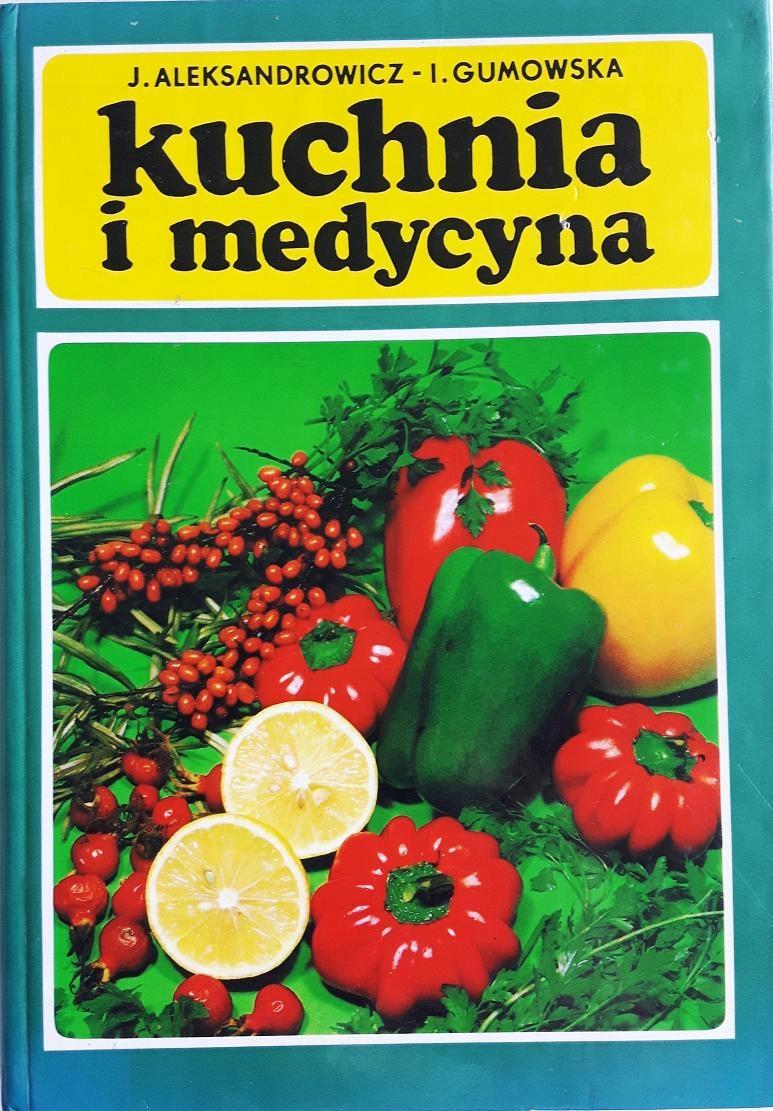 Kuchnia I Medycyna Aleksandrowicz Gumowski 8072386745