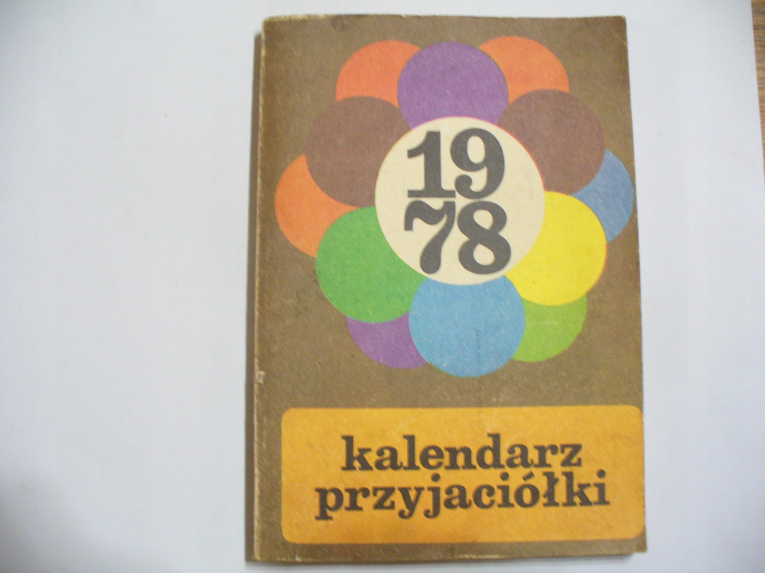 Kalendarz Przyjaciółki  1978 r.
